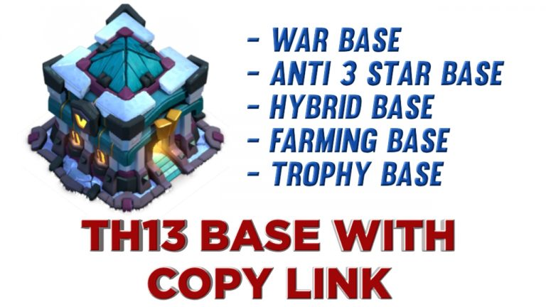 50+ TH13 Base Link – Clash of Clans