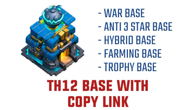 50+ TH12 BASE LINK – CLASH OF CLANS TH12 BASE