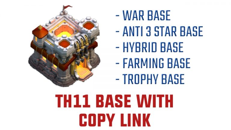 50+ TH11 BASE LINK – CLASH OF CLANS TH11 BASE